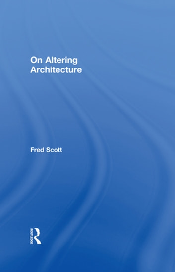 On Altering Architecture eBook by Fred Scott