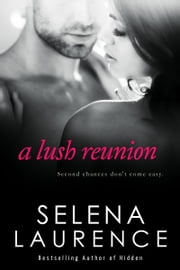 A Lush Reunion ebook by Selena Laurence