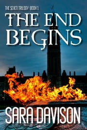 The End Begins ebook by Sara Davison