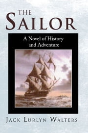 The Sailor ebook by Jack Lurlyn Walters