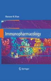 Immunopharmacology ebook by Manzoor M. Khan