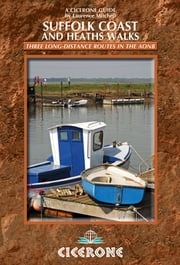 Suffolk Coast and Heaths Walks - 3 long-distance routes in the AONB ebook by Laurence Mitchell