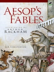 Aesop's Fables ebook by Arthur Rackham,V. S. Vernon Jones,G. K. Chesterton