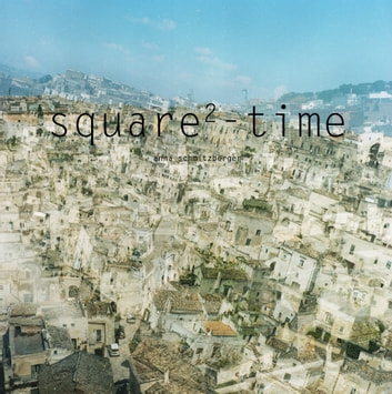 square-time ebook by Anna Schmitzberger