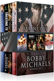 Marine Love - The Bobby Michaels Boxed Set ebook by Bobby Michaels
