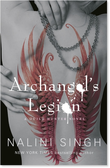 Archangel's Legion - Book 6 ebook by Nalini Singh