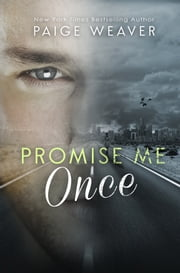 Promise Me Once ebook by Paige Weaver