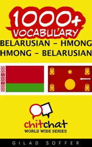 1000+ Vocabulary Belarusian - Hmong ebook by Gilad Soffer