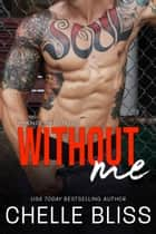 Without Me ebook by