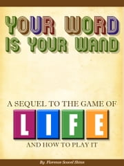 Your Word Is Your Wand ebook by Florence Scovel Shinn