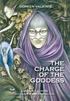 The Charge of the Goddess - The Poetry of Doreen Valiente ebook by Doreen Valiente