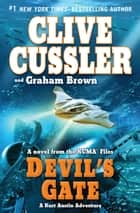 Devil's Gate ebook by Clive Cussler,Graham Brown