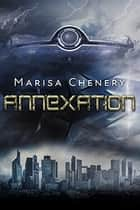 Annexation ebook by Marisa Chenery