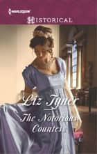 The Notorious Countess ebook by Liz Tyner