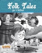 Folk Tales ebook by EDITORIAL BOARD