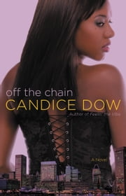Off the Chain ebook by Candice Dow