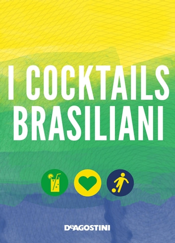 I cocktails brasiliani ebook by Aa. Vv.