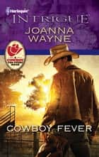Cowboy Fever ebook by Joanna Wayne