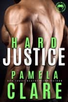Hard Justice ebook by Pamela Clare