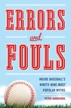 Errors and Fouls ebook by Peter H,rinos