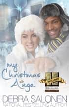 My Christmas Angel ebook by Debra Salonen