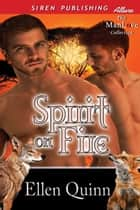 Spirit on Fire ebook by Ellen Quinn