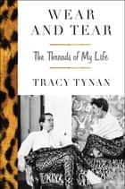 Wear and Tear ebook by Tracy Tynan