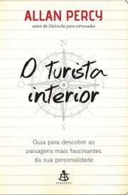 O turista interior ebook by Allan Percy