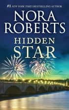 Hidden Star ebook by Nora Roberts