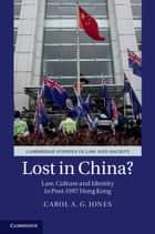 Lost in China? ebook by Carol A. G. Jones