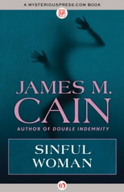 Sinful Woman ebook by James M. Cain