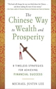 The Chinese Way to Wealth and Prosperity: 8 Timeless Strategies for Achieving Financial Success
