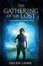 The Gathering Of The Lost - The Wall of Night: Book Two ebook by Helen Lowe