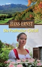 Die Posthalter-Christl ebook by Hans Ernst