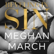 Reveling in Sin audiobook by Meghan March