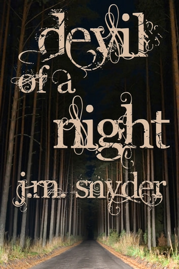 Devil of a Night ebook by J.M. Snyder