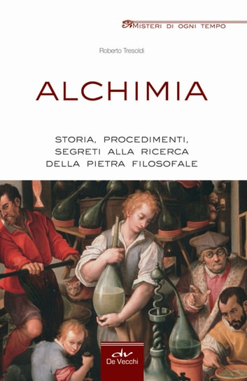 Alchimia ebook by Roberto Tresoldi