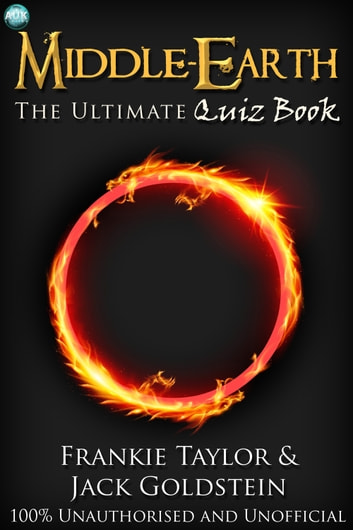 Middle-earth - The Ultimate Quiz Book ebook by Jack Goldstein