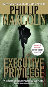 Executive Privilege ebook by Phillip Margolin