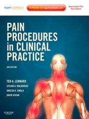Pain Procedures in Clinical Practice ebook by Ted A. Lennard,David G Vivian,Stevan DOW Walkowski,Aneesh K. Singla