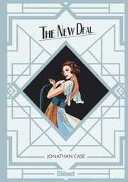 The New Deal eBook by Jonathan Case, Jonathan Case