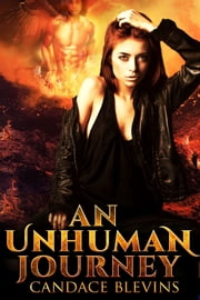 An Unhuman Journey ebook by Candace Blevins