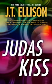 Judas Kiss ebook by J.T. Ellison