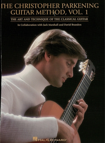 The Christopher Parkening Guitar Method Volume 1 Music