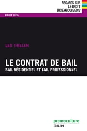 Le contrat de bail ebook by Lex Thielen