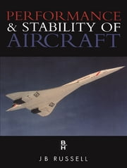 Performance and Stability of Aircraft ebook by J. Russell