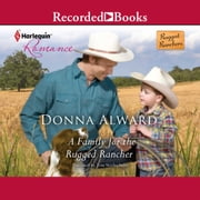A Family for the Rugged Rancher audiobook by Donna Alward