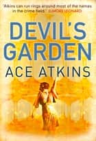 Devil's Garden ekitaplar by Ace Atkins