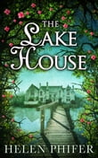 The Lake House (The Annie Graham series, Book 4)