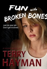 Fun with Broken Bones ebook by Terry Hayman